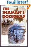 The Shaman's Doorway: Opening Imagina...