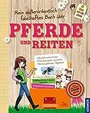 Mein außerordentlich fabelhaftes Buch über Pferde und Reiten - Sophie De Mullenheim