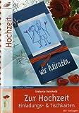 Zur Hochzeit: Einladungs- & Tischkarten (Creativ Compact)