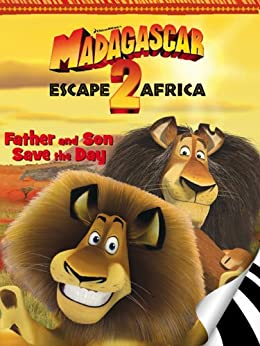 Madagascar: Escape 2 Africa: Father and Son Save the Day (I Can Read Book 2) by [zuuka]