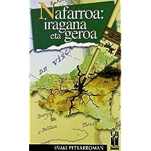 Nafarroa: iragana eta geroa (Amaiurretik at)
