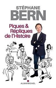 """Afficher """"Piques & répliques de l'histoire"""""""