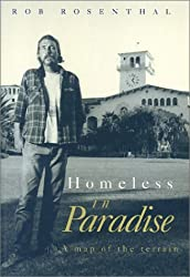 Homeless in Paradise: A Map of the Terrain by Rob Rosenthal (1993-12-29)