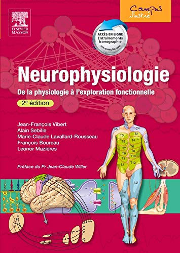 Neurophysiologie : De la physiologie à l'exploration fonctionnelle