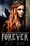 Forever: Fae Fairy Shifter Paranormal Romance (The Queen's Alpha Series Book 5)