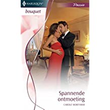 Spannende ontmoeting (Bouquet Book 3118)