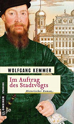 Kemmer, Wolfgang: Im Auftrag des Stadtvogts