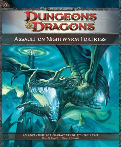 Assault on Nightwyrm Fortress: Adventure P3 (D&D Adventure) (Dungeons & Dragons) by Bruce R. Cordell (2009-03-17) par Bruce R. Cordell