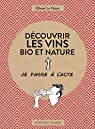 Découvrir les vins bio et nature par Le Naire