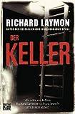 Der Keller: 3 Romane in einem Band - Richard Laymon