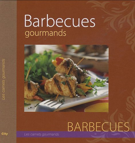 Barbecues gourmands