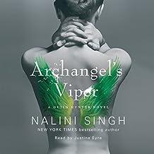 Archangel's Viper: The Guild Hunter Series, Book 10