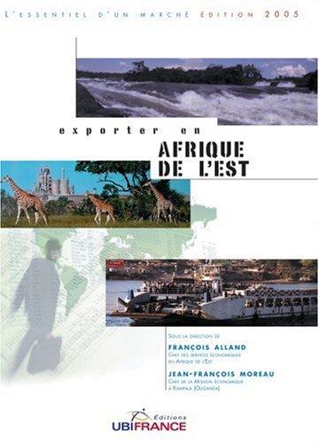 Exporter en Afrique de l'Est (Kenya-Tanzanie-Somalie-Burundi-Rwanda-Ouganda)