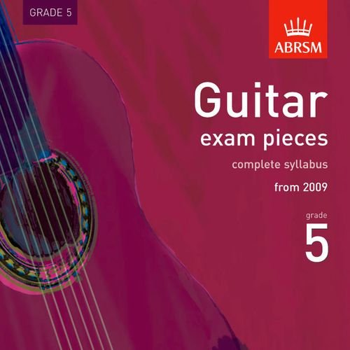 guitar-exam-pieces-2009-cd-abrsm-grade-5-the-complete-syllabus-starting-2009-abrsm-exam-pieces