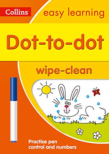 Dot-to-Dot Age 3-5 Wipe Clean Activity Book: introduce pre-schoolers to holding a pen with fun activities to do over and over (Collins Easy Learning Preschool)