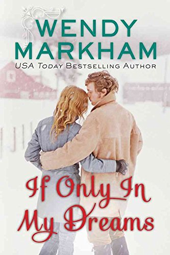 [(If Only in My Dreams)] [By (author) Wendy Markham] published on (October, 2013)