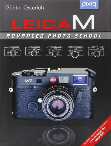 Leica M: Advanced Photo School (Pixiq)