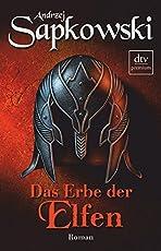 Das Erbe der Elfen (Die Hexer-Saga (Geralt, der Hexer))
