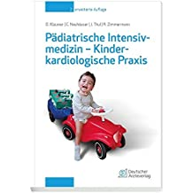 Pädiatrische Intensivmedizin - Kinderkardiologische Praxis