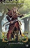 Pierres d'Albes: Les Elfes, T3