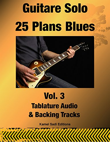 Guitare Solo 25 Plans Blues Vol. 3