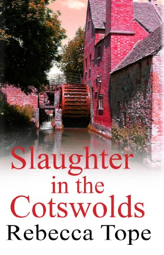 Slaughter in the Cotswolds (Cotswold Mysteries 6)