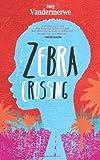 Zebra Crossing by Meg Vandermerwe (2014-04-01)