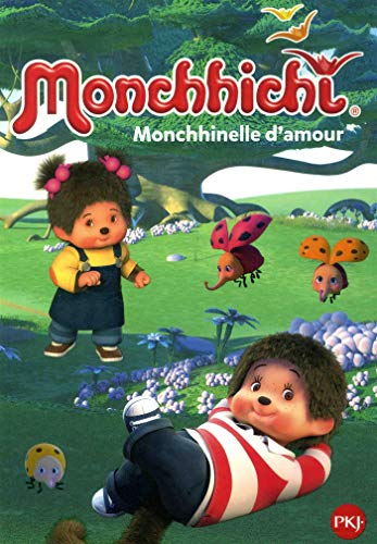 Monchhichi - tome 07 : Monchhinelle d'amour (7)