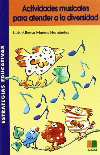 Actividades musicales para atender a la diversidad (Estrategias Educativas)