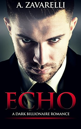 free kindle book Echo: A Dark Billionaire Romance (Bleeding Hearts Book 1)