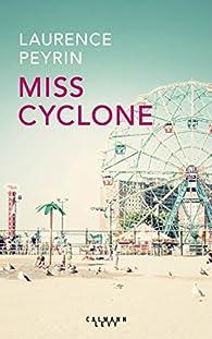 Miss Cyclone par Laurence Peyrin