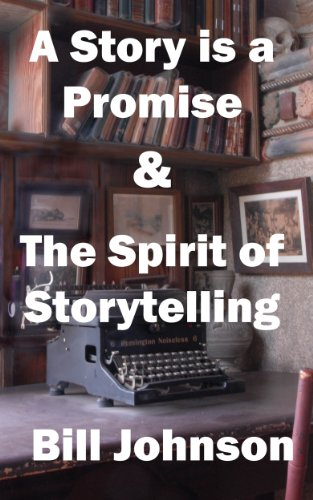A Story is a Promise & The Spirit of Storytelling (English Edition)