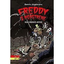 Freddy & monstrene #4: Den mørke mose (Danish Edition)