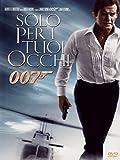 007 Solo Per I Tuoi Occhi