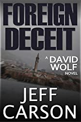Foreign Deceit (David Wolf Book 1) (English Edition)