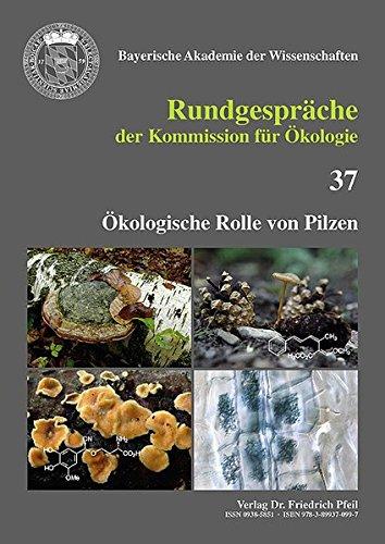 Ökologische Rolle von Pilzen (Rundgespräche der Kommission für Ökologie)