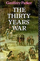 The Thirty Years War by G. Parker (1988-02-25)