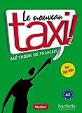Le nouveau taxi ! 2: Le nouveau taxi !: Band 2.Ausgabe für den deutschsprachigen Raum / Kursbuch mit DVD-ROM