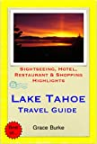 Lake Tahoe (California, Nevada) Travel Guide - Sightseeing, Hotel, Restaurant & Shopping Highlights (Illustrated) (English Edition)