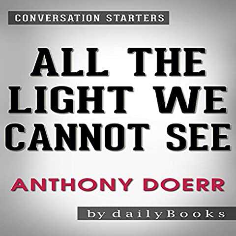 All the Light We Cannot See by Anthony Doerr: Conversation