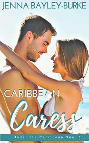 caribbean-caress-under-the-caribbean-sun-book-1-english-edition