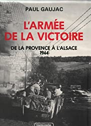 L'ARMEE DE LA VICTOIRE TOME III