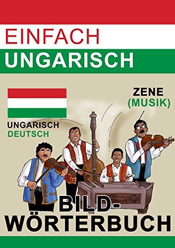 Einfach Ungarisch - Bildwörterbuch