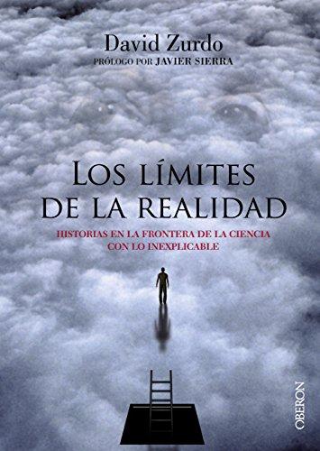 Los límites de la realidad (Libros Singulares) por David Zurdo