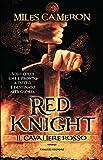 Red Knight. Il cavaliere rosso (Fanucci Editore)