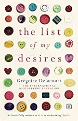 [The List of My Desires] (By: Gregoire Delacourt) [published: June, 2014]