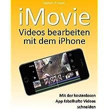 iMovie - Videos bearbeiten mit dem iPhone: (Tutorial)