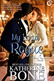 Front cover for the book My Lord Rogue (Nelson's Tea) by Katherine Bone