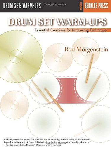 Drum Set Warm-Ups: Essential Exercises for Improving Technique (Workshop Berklee Press)