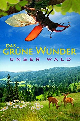 Prime-filme Neue (Das grüne Wunder - Unser Wald)